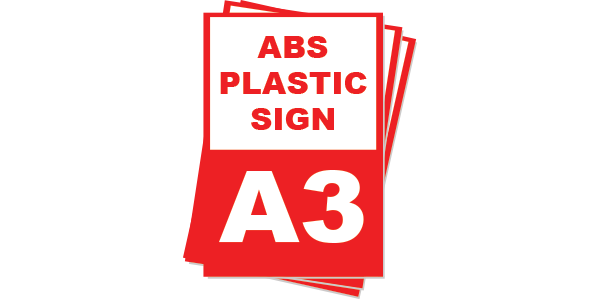 A3 ABS Plastic Sign